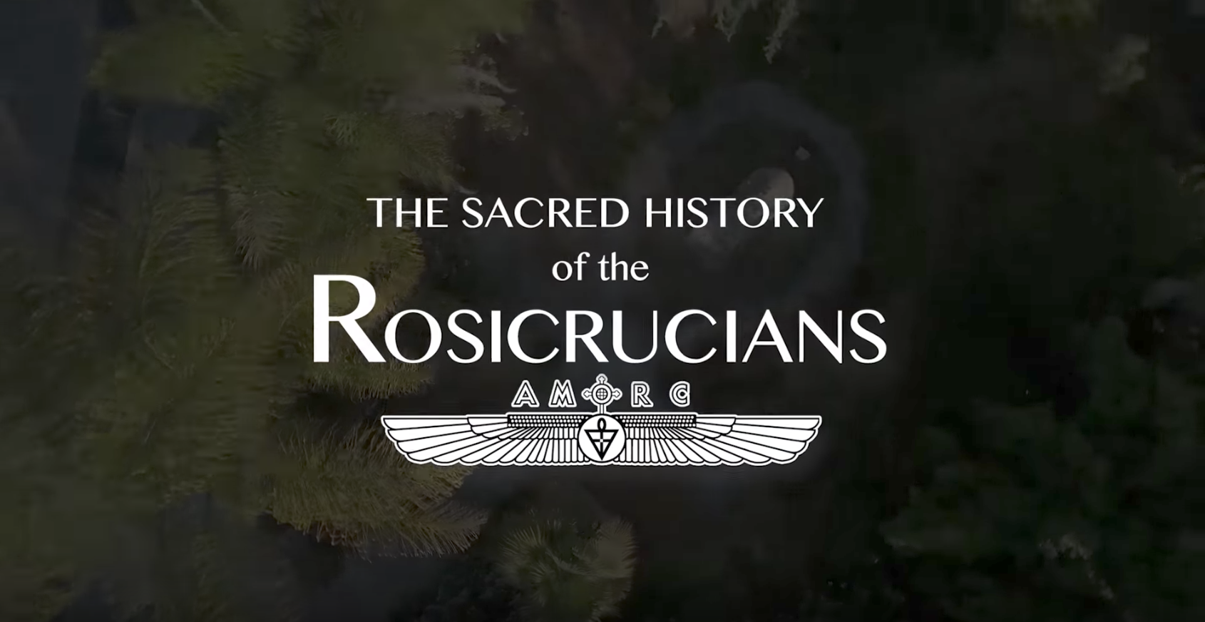 The Sacred History of the Rosicrucians